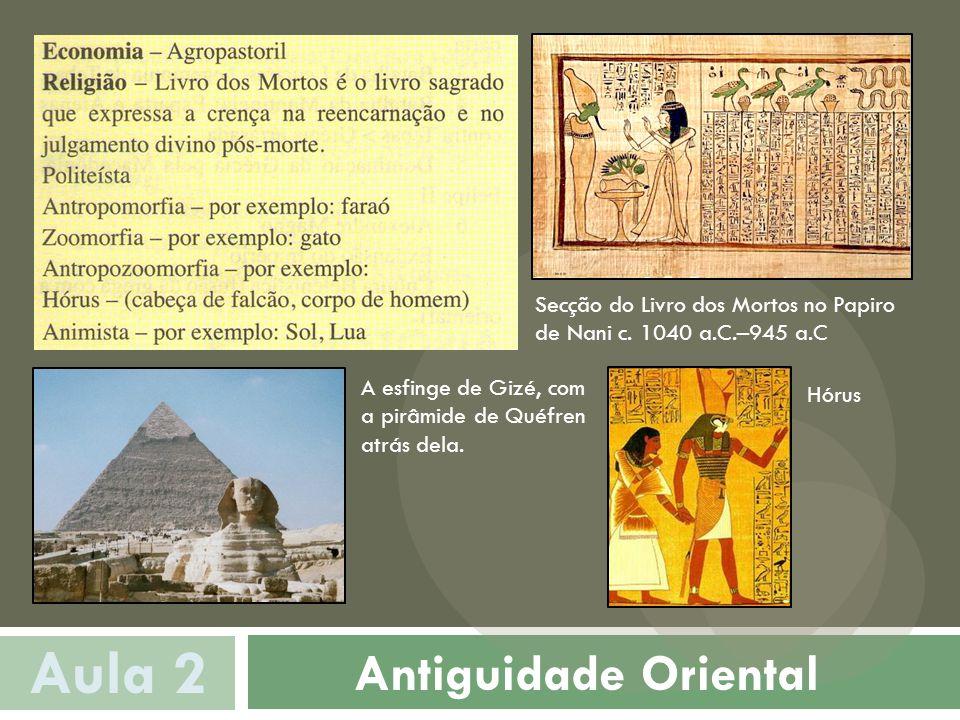 Antiguidade Oriental Aula 2 Secção do Livro dos Mortos no Papiro de Nani c.