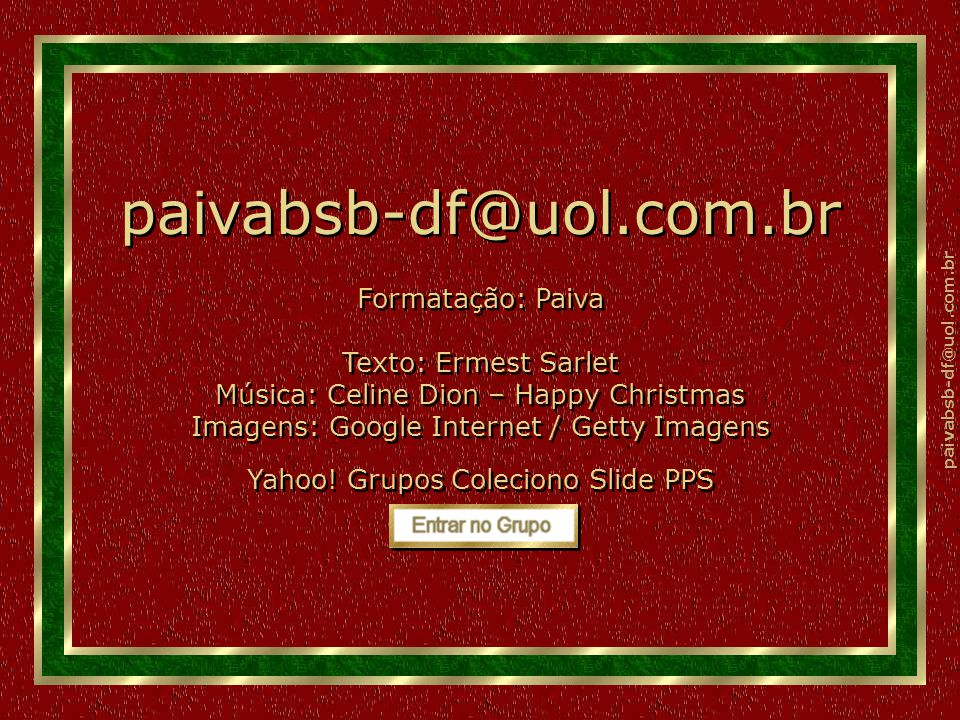 paivabsb-df@uol.com.br Parágrafo Único: Fica decretado que todos devem poder dizer, ao se darem as mãos: Parágrafo Único: Fica decretado que todos dev