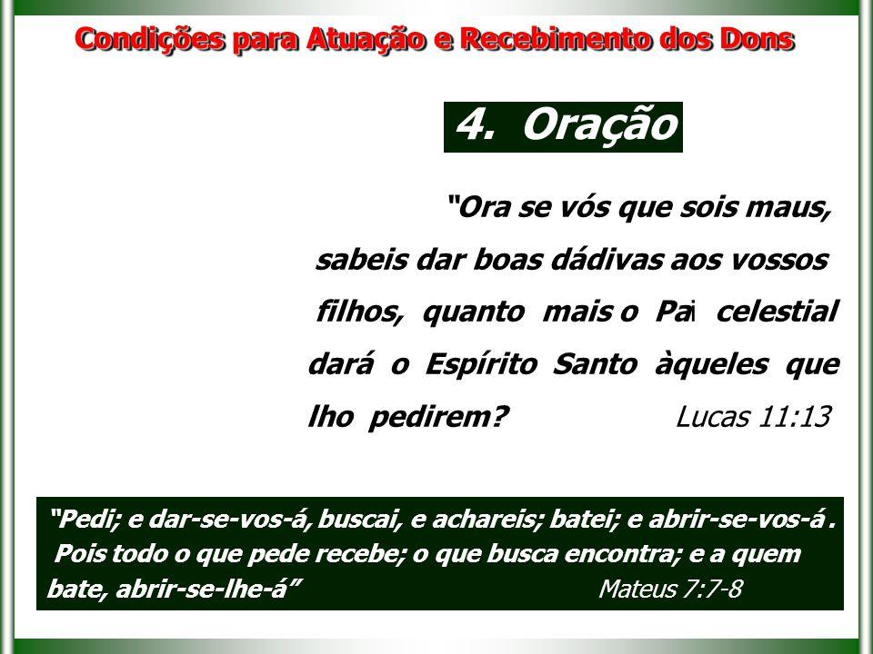 """""""Ora se vós que sois maus, sabeis dar boas dádivas aos vossos filhos, quanto mais o Pai celestial dará o Espírito Santo àqueles que lho pedirem? Lucas"""