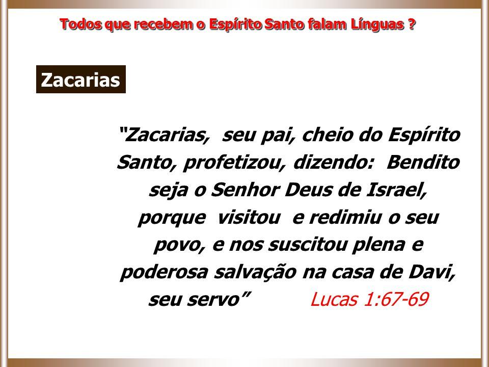 """""""Zacarias, seu pai, cheio do Espírito Santo, profetizou, dizendo: Bendito seja o Senhor Deus de Israel, porque visitou e redimiu o seu povo, e nos sus"""