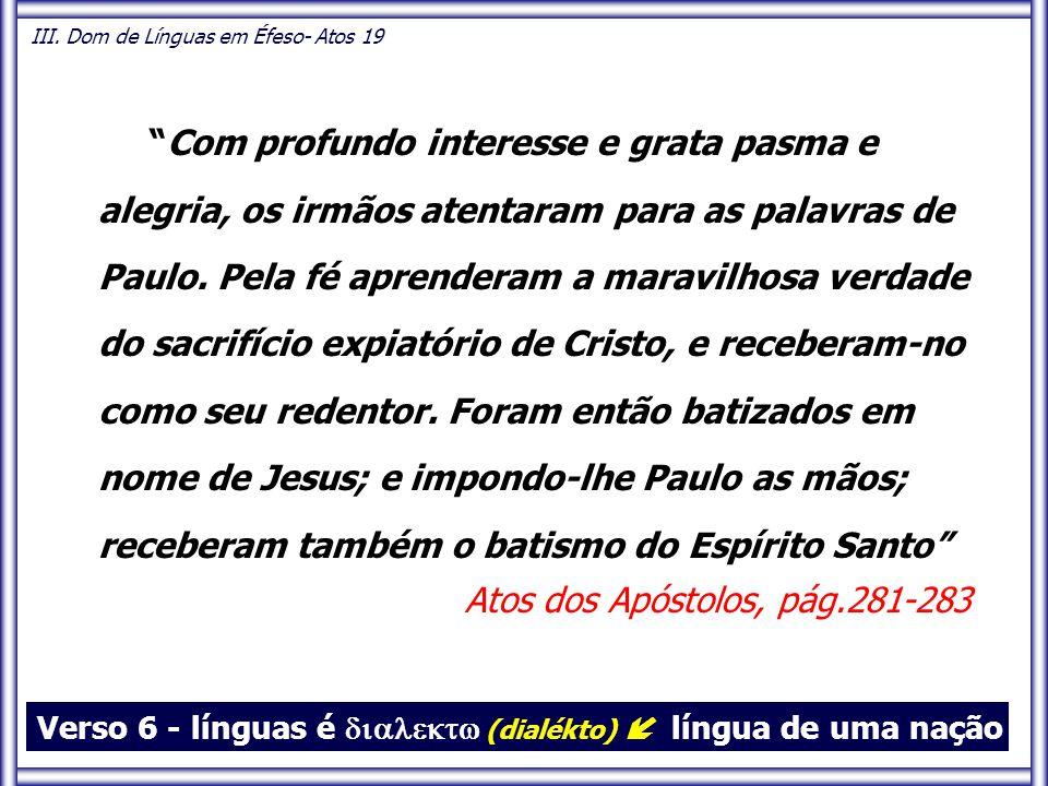 """""""Com profundo interesse e grata pasma e alegria, os irmãos atentaram para as palavras de Paulo. Pela fé aprenderam a maravilhosa verdade do sacrifício"""