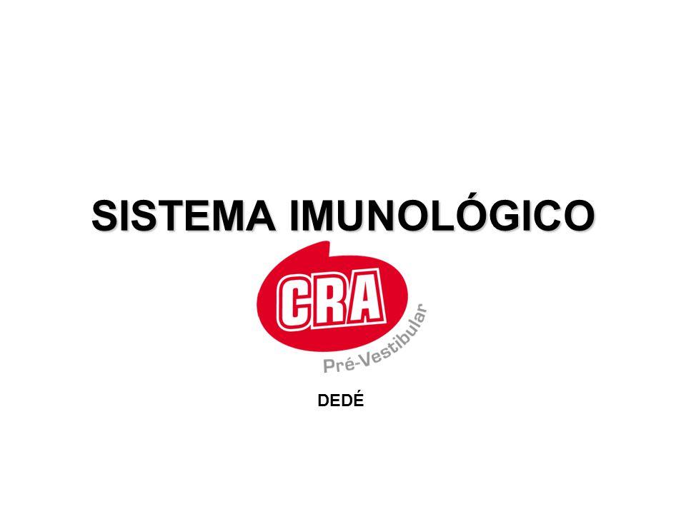 SISTEMA IMUNOLÓGICO DEDÉ