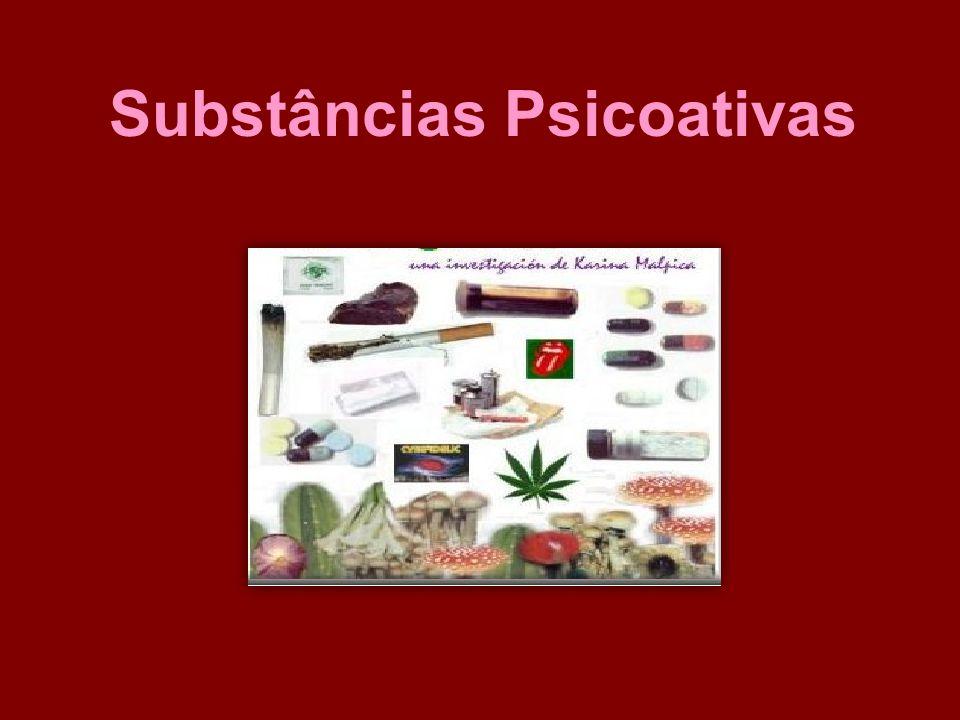 DROGA - SPA É toda a substância, natural ou sintética, que altera o funcionamento do Sistema Nervoso Central (deprimindo-o, estimulando-o ou perturbando-o).