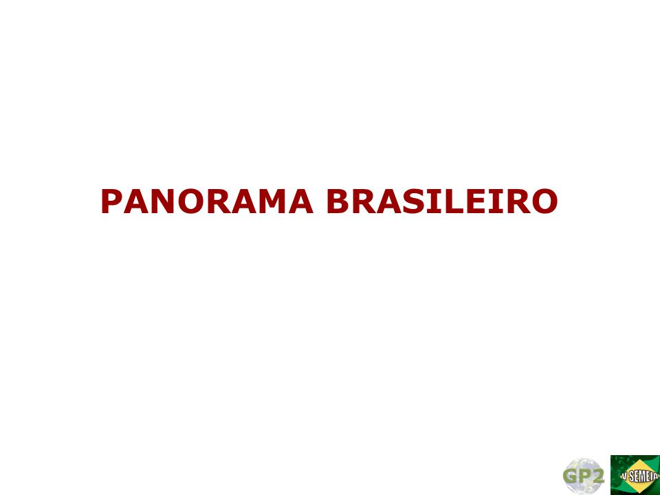 PANORAMA BRASILEIRO