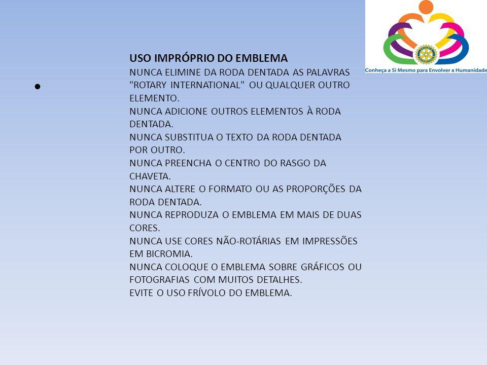 SIGNIFICADO PALAVRA ROTARY ROTARY = ROTATIVO, GIRATÓRIO, CIRCULATÓRIO.