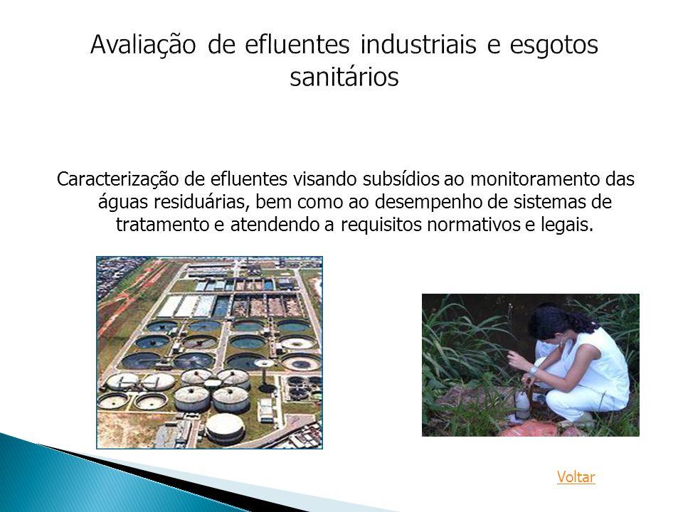 Caracterização de efluentes visando subsídios ao monitoramento das águas residuárias, bem como ao desempenho de sistemas de tratamento e atendendo a r