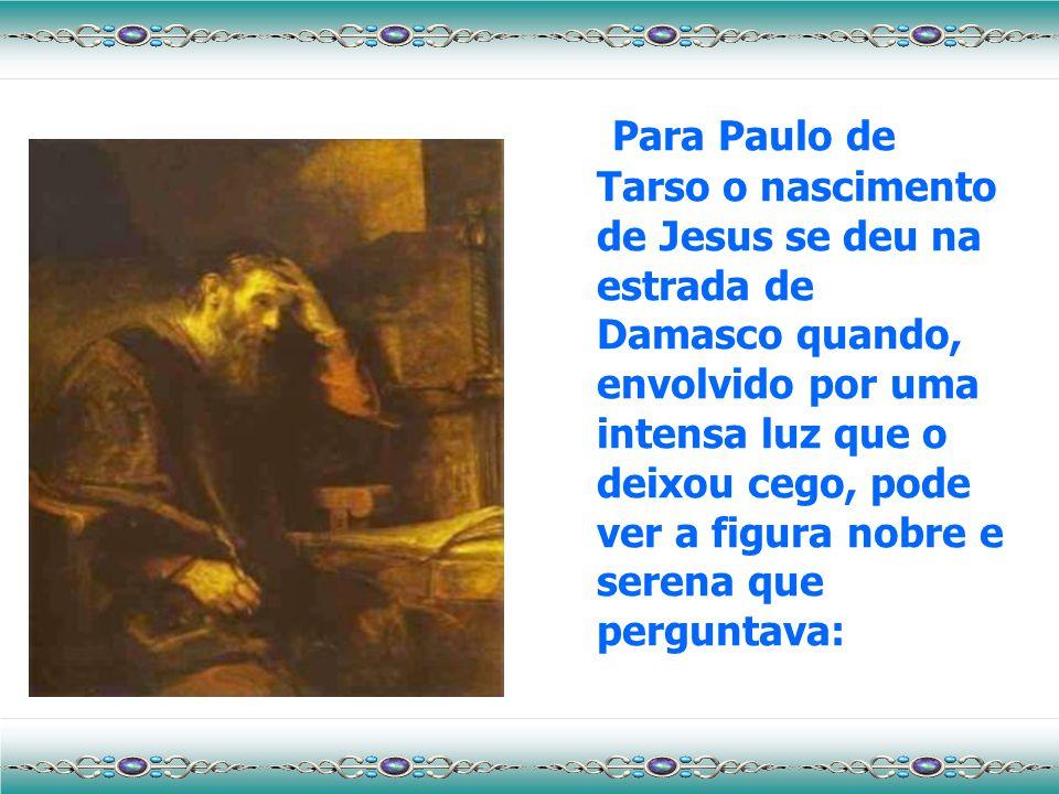 Para Pedro o nascimento de Jesus foi no pátio do palácio de Caifás, na noite em que o galo cantou pela terceira vez. No momento em que ele o havia neg