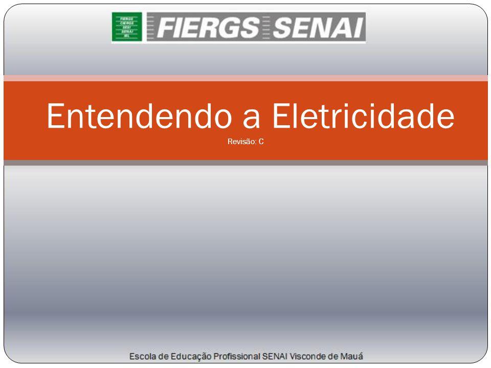 Entendendo a Eletricidade Revisão: C