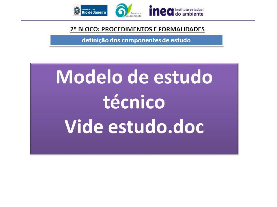 definição dos componentes de estudo Modelo de estudo técnico Vide estudo.doc Modelo de estudo técnico Vide estudo.doc
