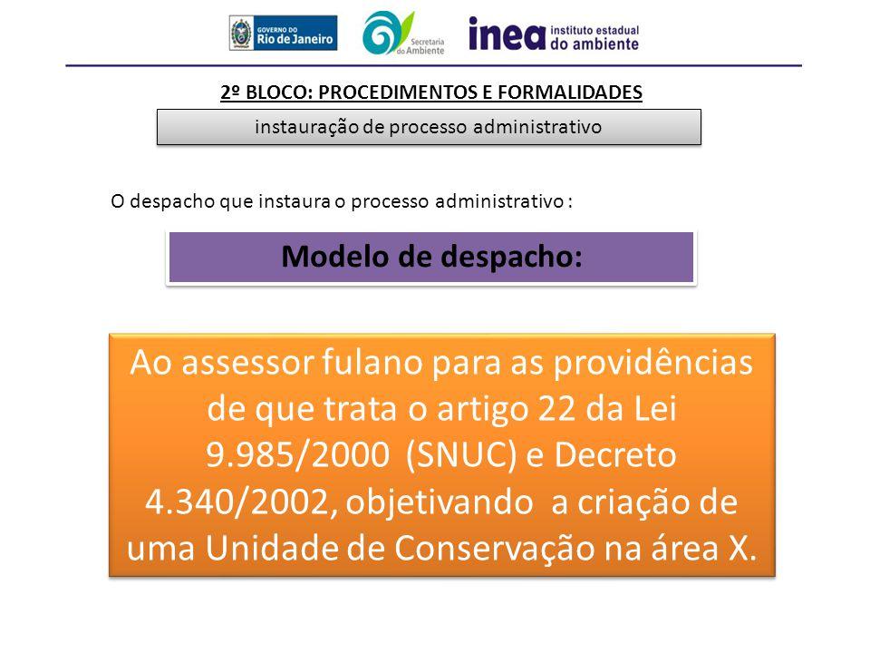 2º BLOCO: PROCEDIMENTOS E FORMALIDADES instauração de processo administrativo Art.
