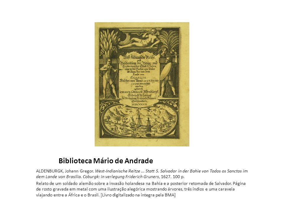 Biblioteca Mário de Andrade ALDENBURGK, Johann Gregor.