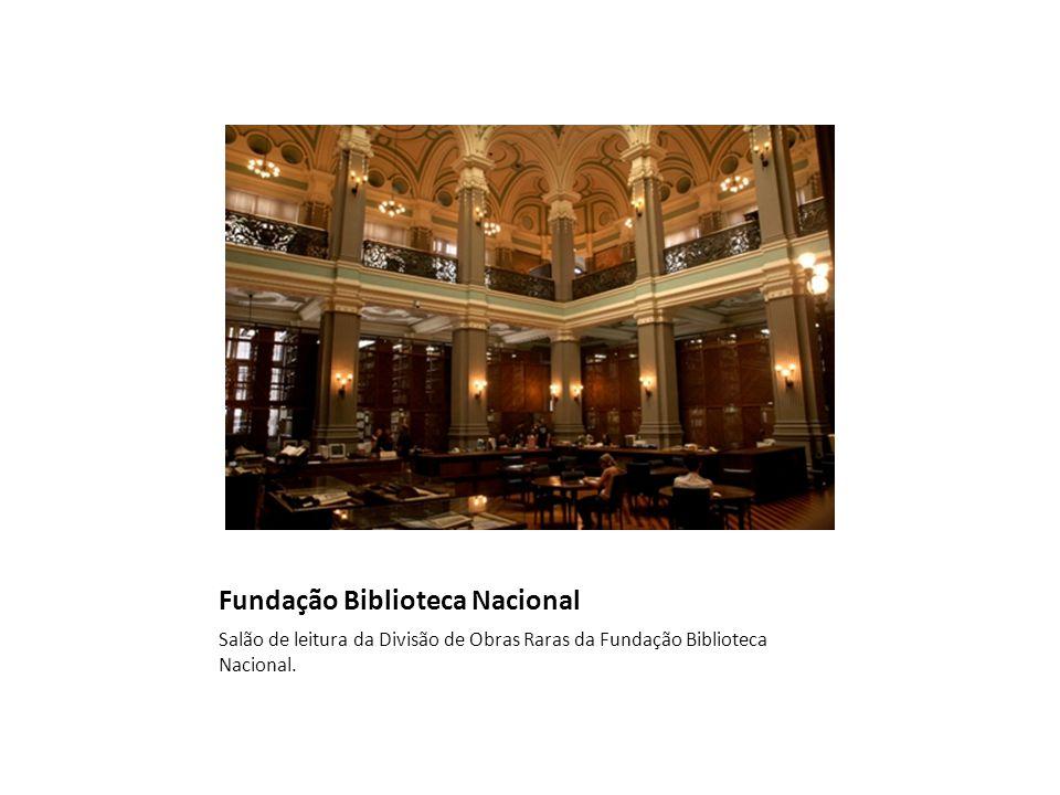 Fundação Biblioteca Nacional Salão de leitura da Divisão de Obras Raras da Fundação Biblioteca Nacional.