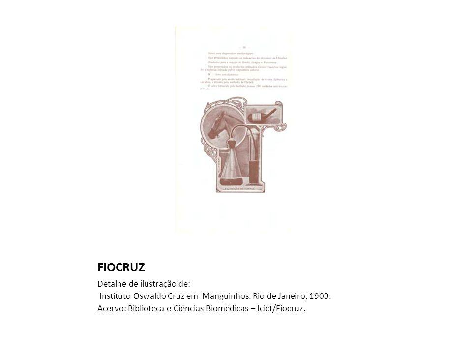 FIOCRUZ Detalhe de ilustração de: Instituto Oswaldo Cruz em Manguinhos.
