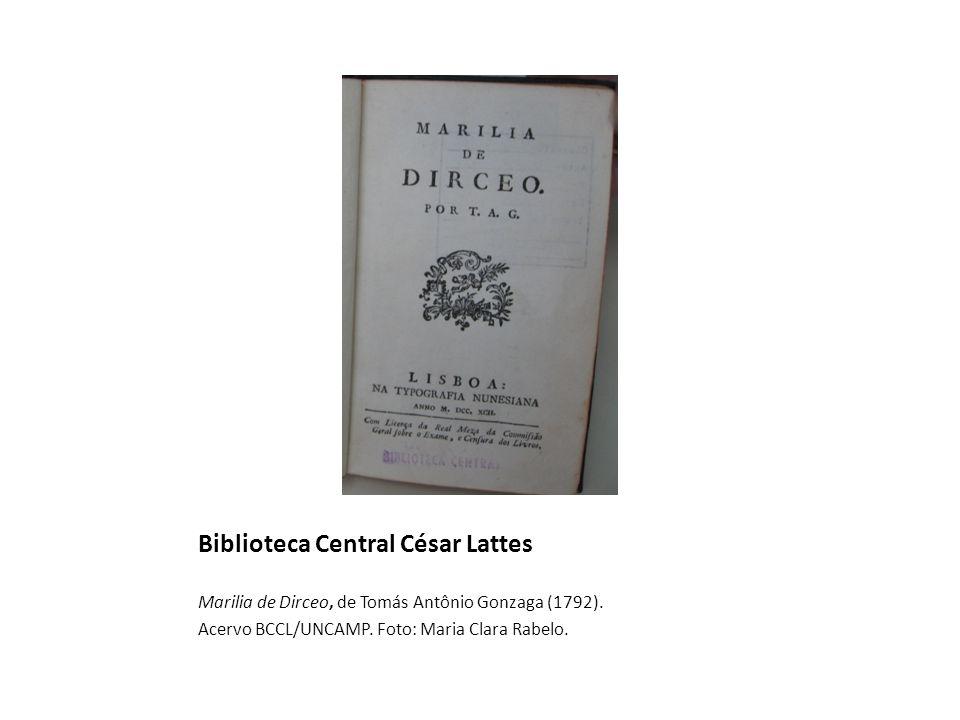 Biblioteca Central César Lattes Marilia de Dirceo, de Tomás Antônio Gonzaga (1792).