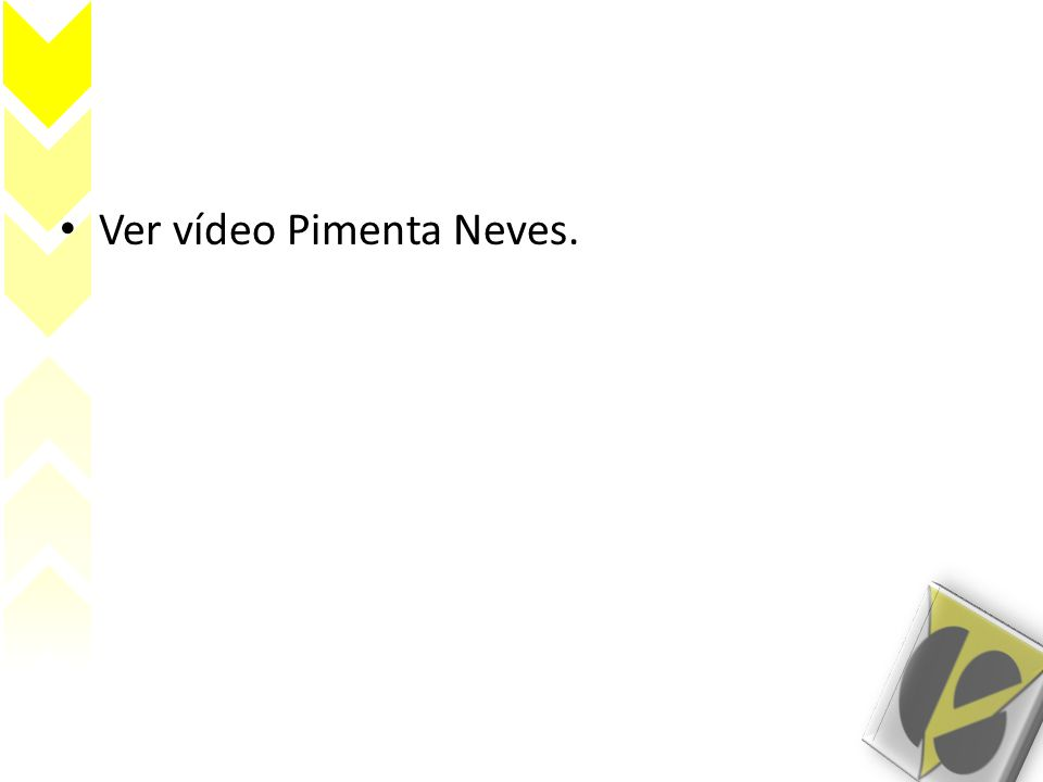 • Ver vídeo Pimenta Neves.