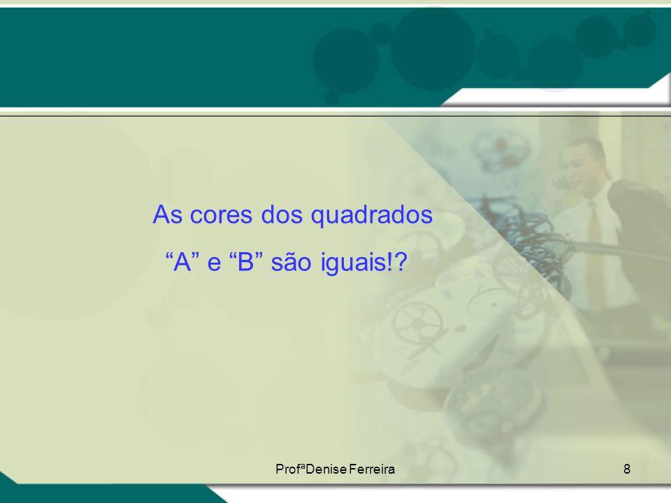 """8 As cores dos quadrados """"A"""" e """"B"""" são iguais!?"""