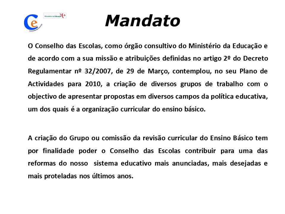 Mandato O Conselho das Escolas, como órgão consultivo do Ministério da Educação e de acordo com a sua missão e atribuições definidas no artigo 2º do D