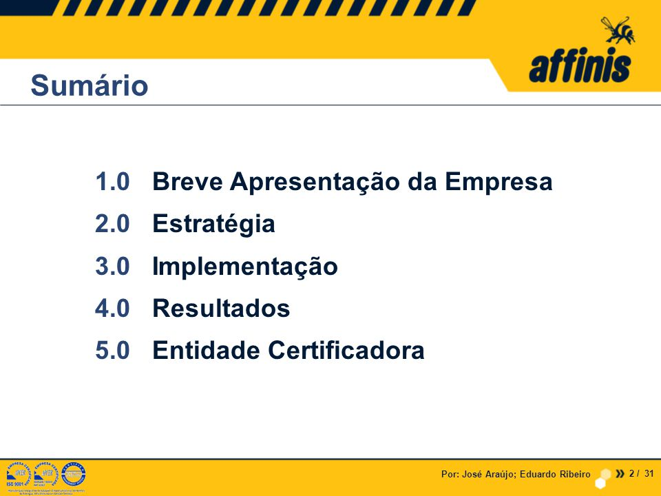 Por: José Araújo; Eduardo Ribeiro 3.0 » Implementação 3.2 » FGSST – Cálculo dos índices de Sinistralidade 23 / 31
