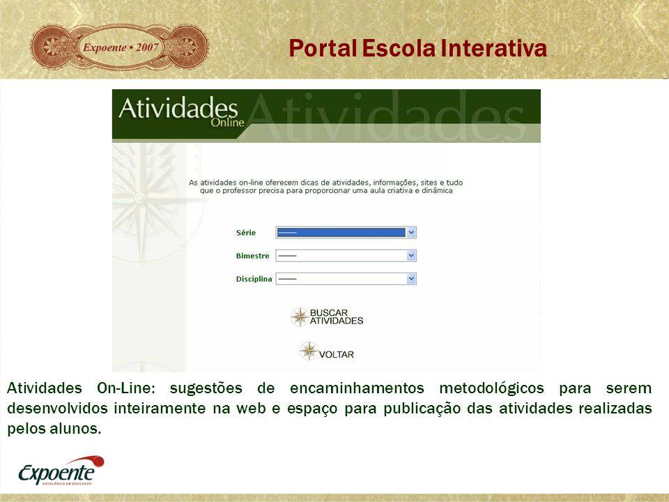 Atividades On-Line: sugestões de encaminhamentos metodológicos para serem desenvolvidos inteiramente na web e espaço para publicação das atividades re