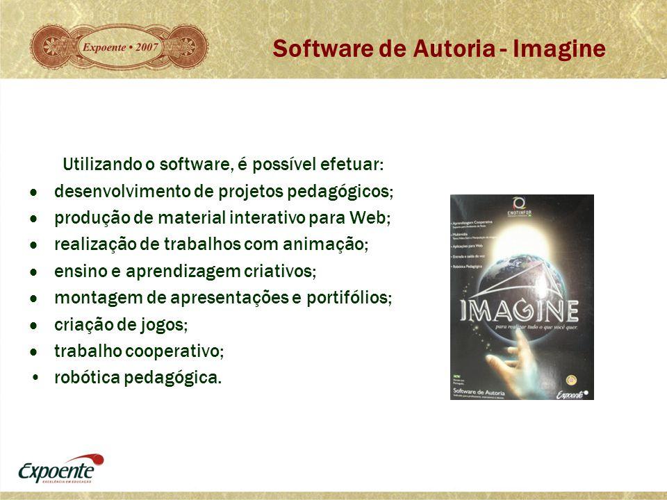 Utilizando o software, é possível efetuar:  desenvolvimento de projetos pedagógicos;  produção de material interativo para Web;  realização de trab