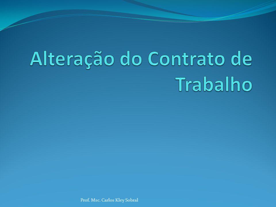 Alteração do Contrato de Trabalho Quanto à carga horária - segue os requisitos da alteração bilateral.