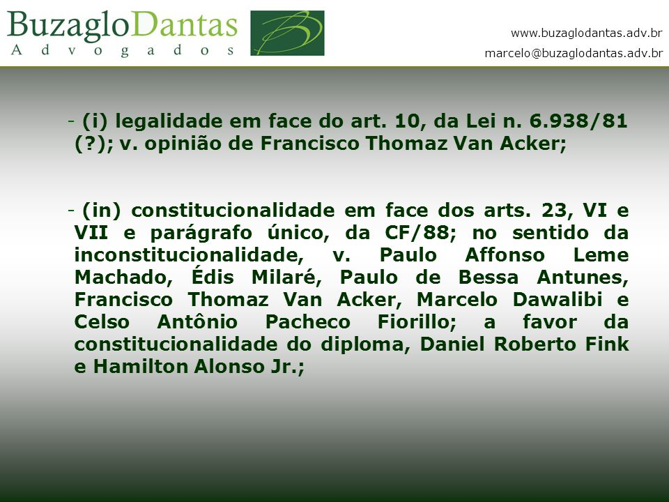 www.buzaglodantas.adv.br marcelo@buzaglodantas.adv.br - (i) legalidade em face do art.