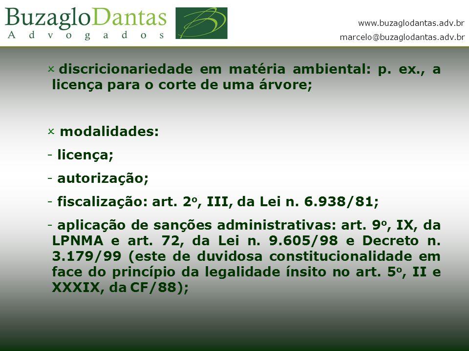 www.buzaglodantas.adv.br marcelo@buzaglodantas.adv.br  discricionariedade em matéria ambiental: p.