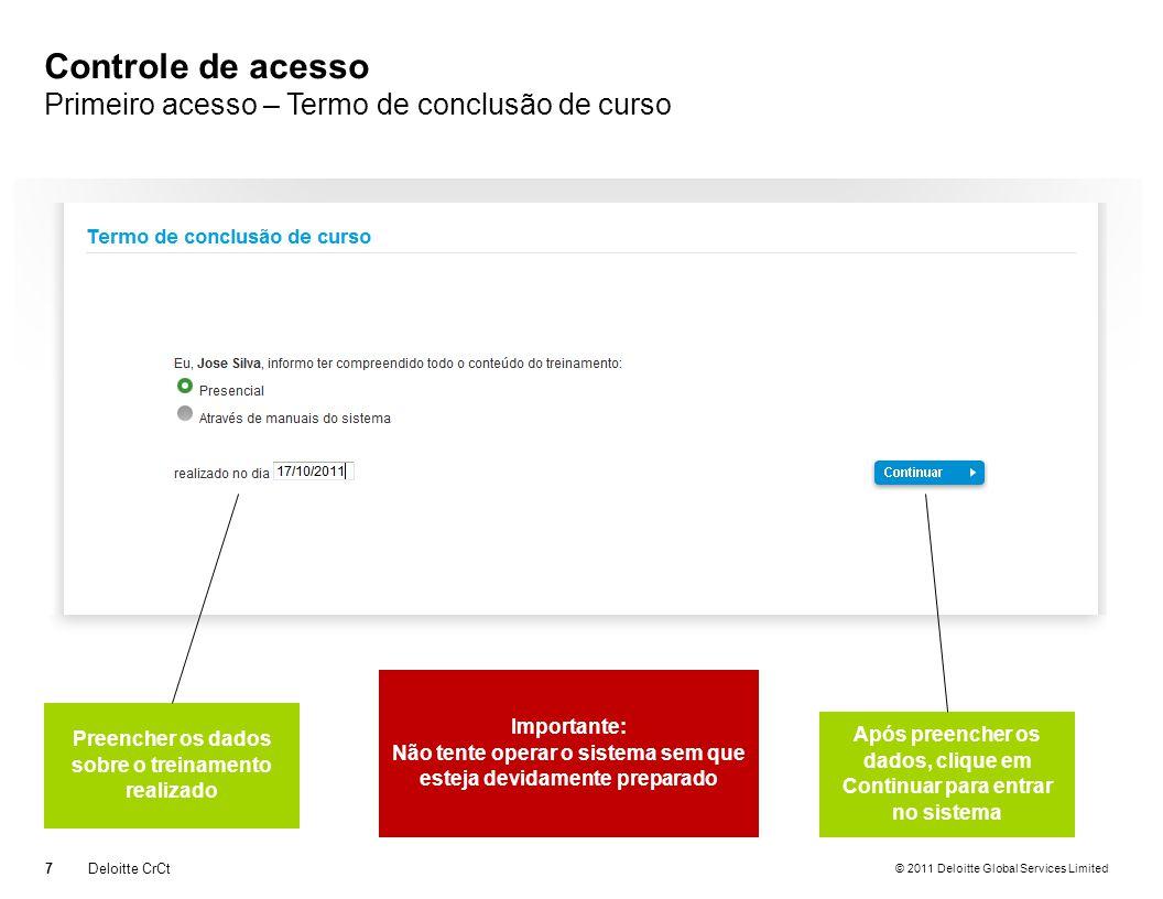 © 2011 Deloitte Global Services Limited Formulário Principal Deloitte CrCt