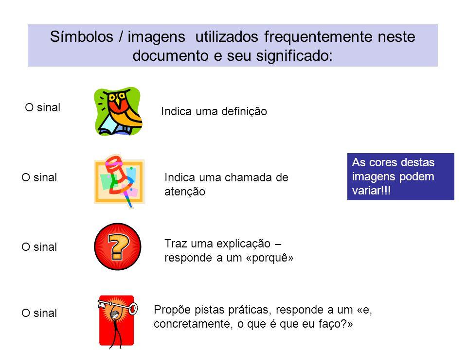Os diapositivos são acompanhados de imagens que «falam» tanto como as palavras.