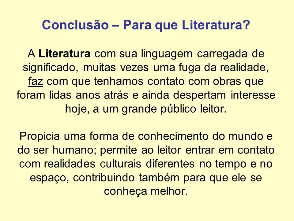 Por que reconstruir o passado por meio da Literatura, se isso já é feito com o auxílio do estudo da História? Aristóteles, em Poética, nos responde a