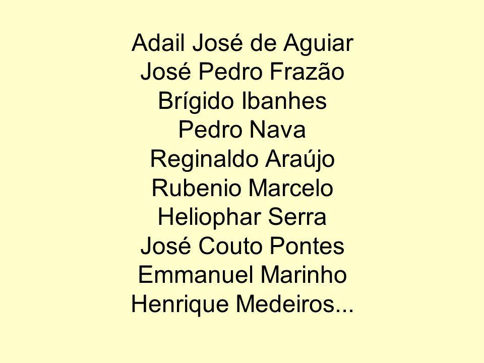 E aí nascem as obras – de escritores como Manoel de Barros Augusto Cesar Proença Abílio de Barros Geraldo Ramon Pereira Cláudio Valério Raquel Naveira