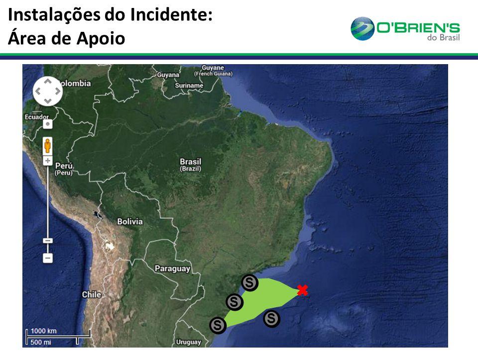 Instalações do Incidente: Área de Apoio S S S S S S S S
