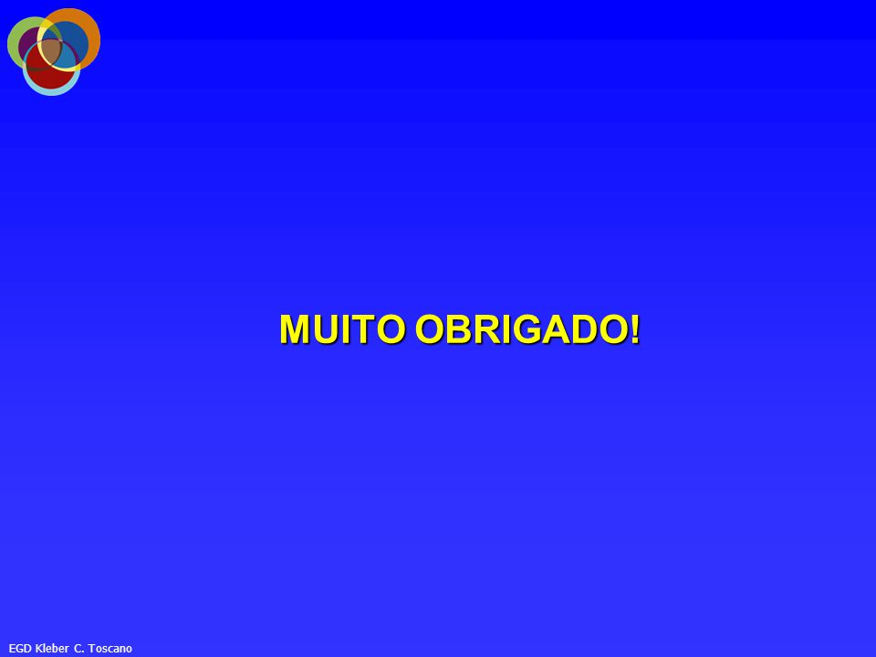EGD Kleber C. Toscano MUITO OBRIGADO!