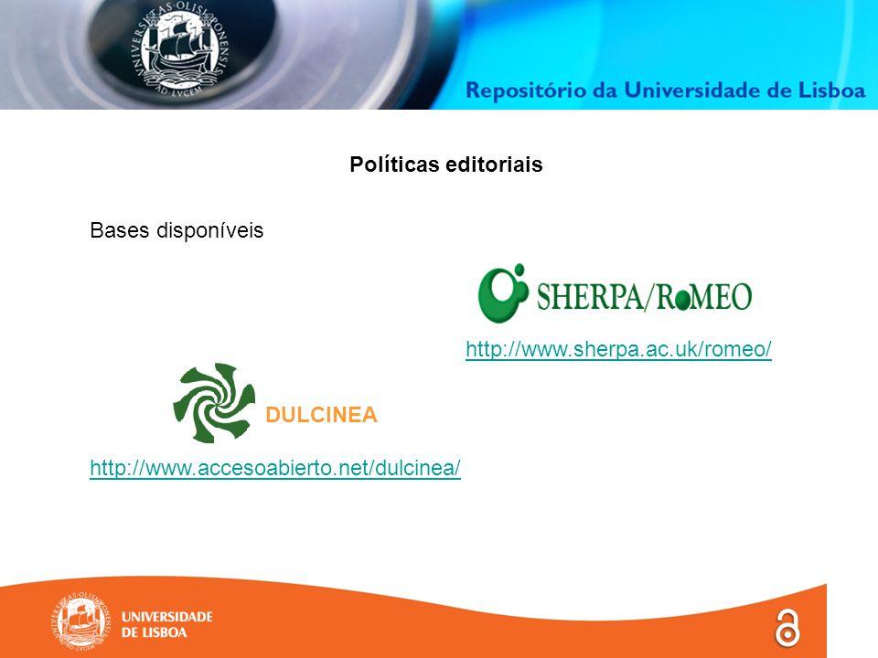 Políticas editoriais Bases disponíveis http://www.sherpa.ac.uk/romeo/ DULCINEA http://www.accesoabierto.net/dulcinea/