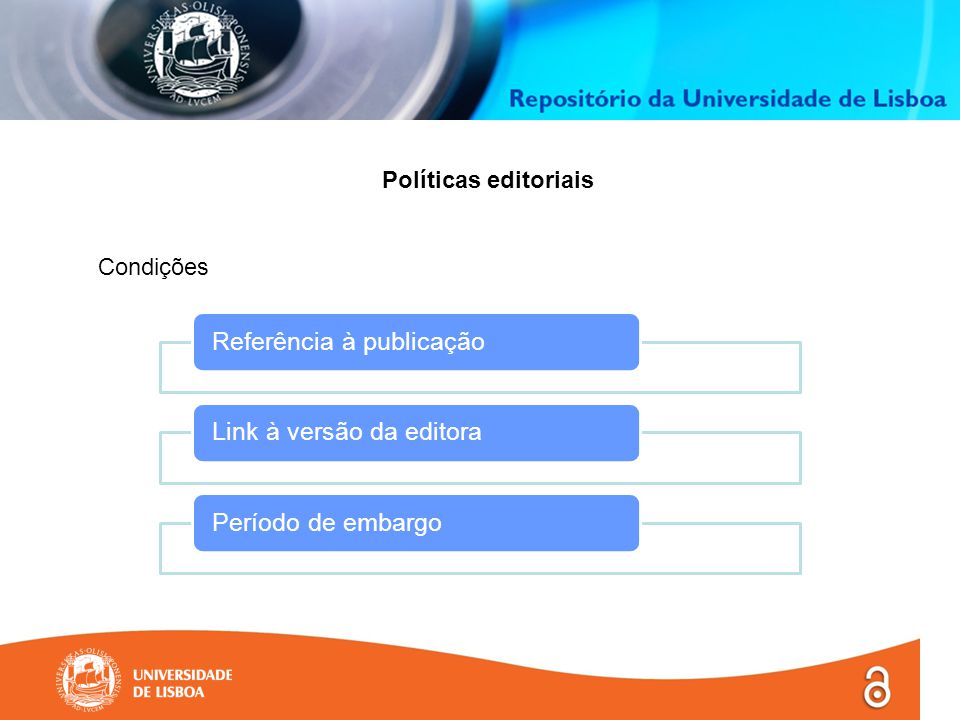 Políticas editoriais Condições Referência à publicaçãoLink à versão da editoraPeríodo de embargo