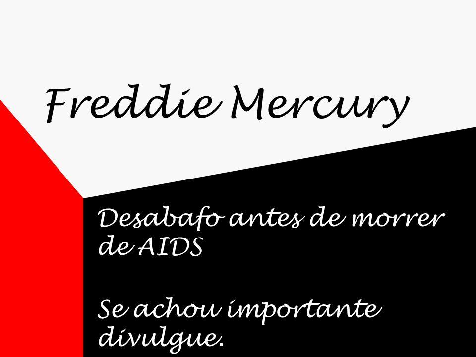Freddie Mercury Desabafo antes de morrer de AIDS Se achou importante divulgue.