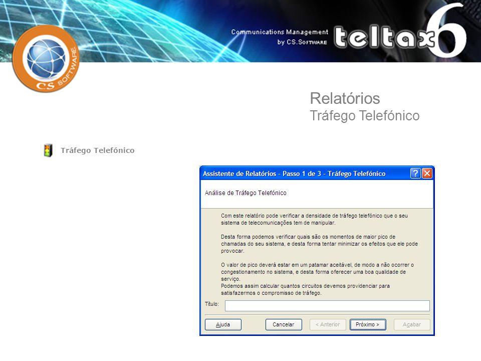 Relatórios Tráfego Telefónico