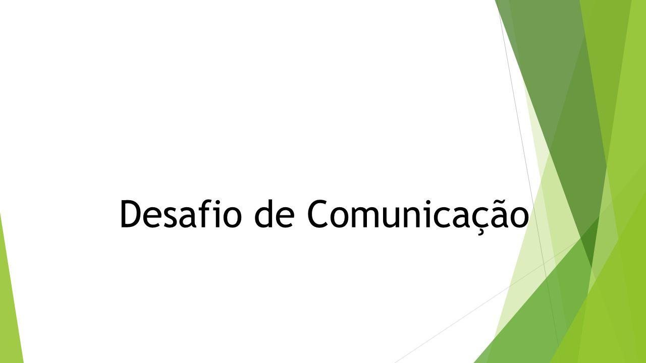 Desafio de Comunicação