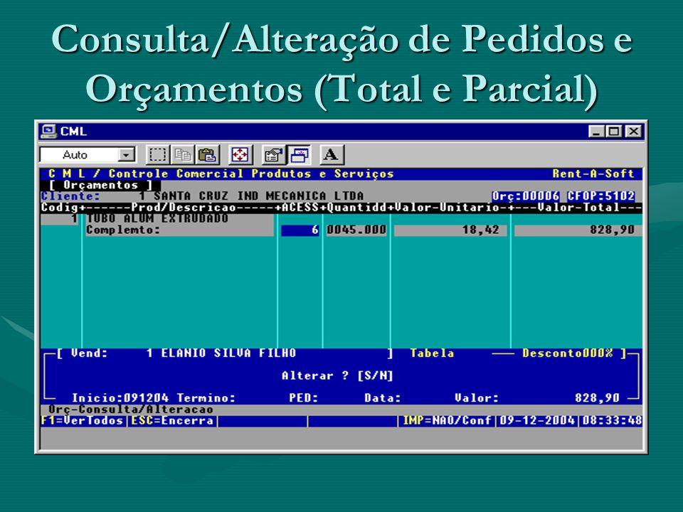 Consulta/Alteração de Pedidos e Orçamentos (Total e Parcial)