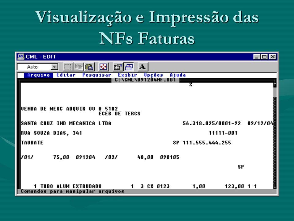 Visualização e Impressão das NFs Faturas