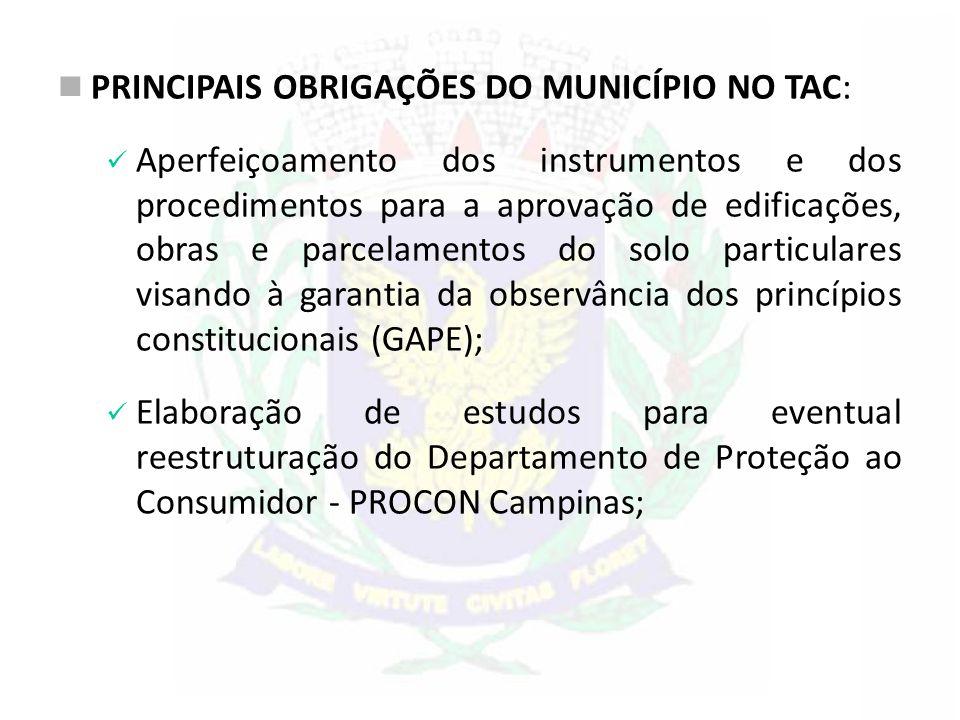 PRINCIPAIS OBRIGAÇÕES DO MUNICÍPIO NO TAC: Aperfeiçoamento dos instrumentos e dos procedimentos para a aprovação de edificações, obras e parcelamentos