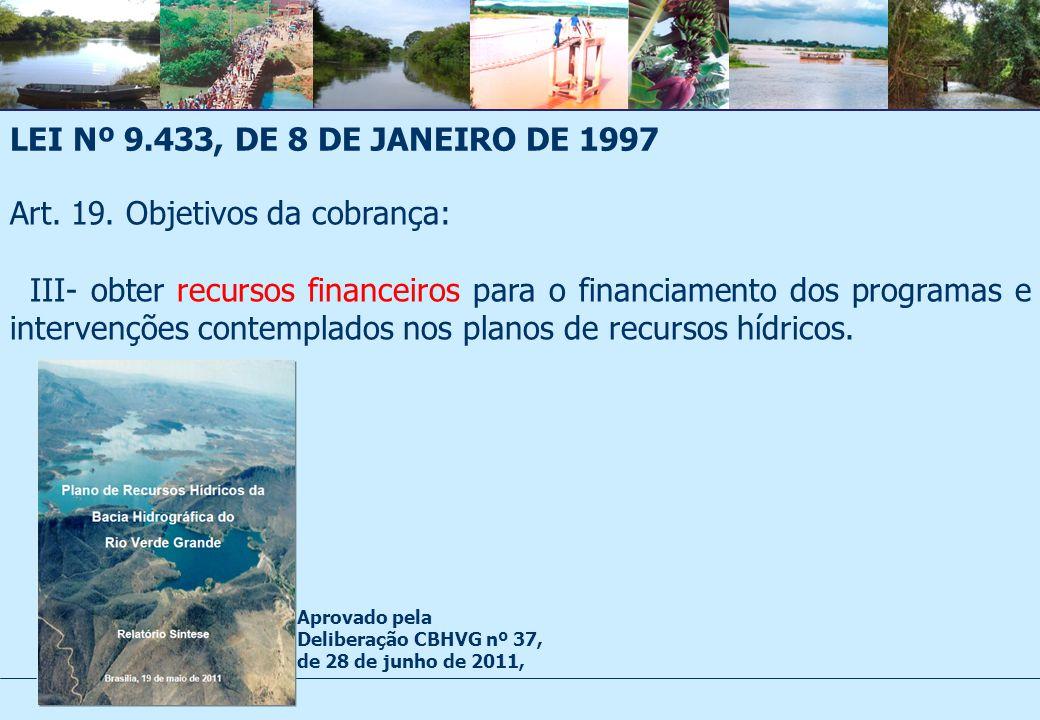 LEI Nº 9.433, DE 8 DE JANEIRO DE 1997 Art.19.