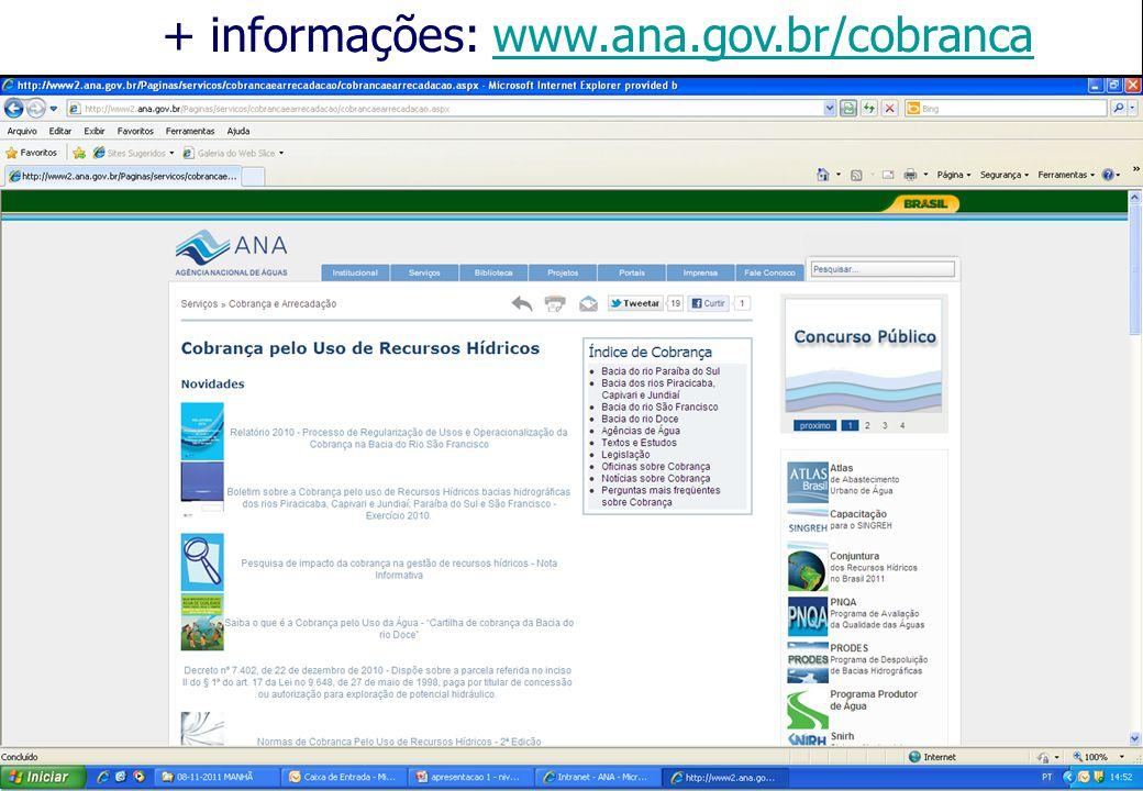 + informações: www.ana.gov.br/cobrancawww.ana.gov.br/cobranca