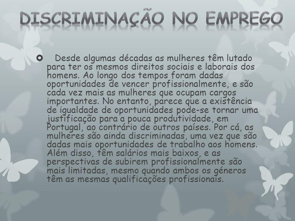  No entanto, Portugal registou um aumento de 57% do PIB quando as mulheres entraram no mercado de trabalho, do qual foram afastadas.