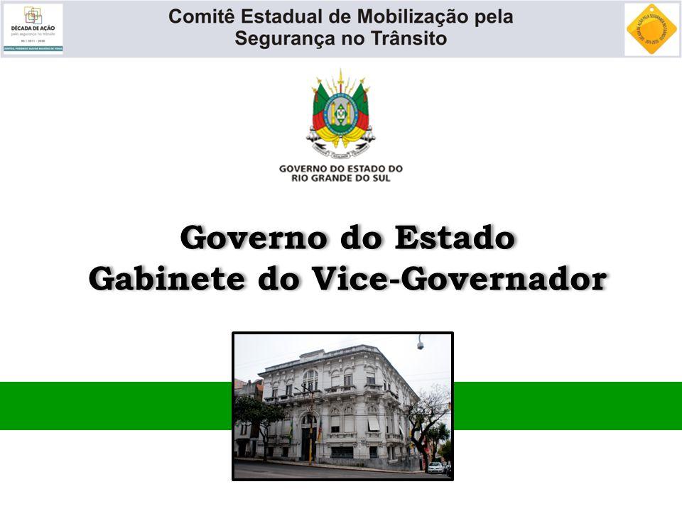 Governo do Estado Gabinete do Vice-Governador Governo do Estado Gabinete do Vice-Governador