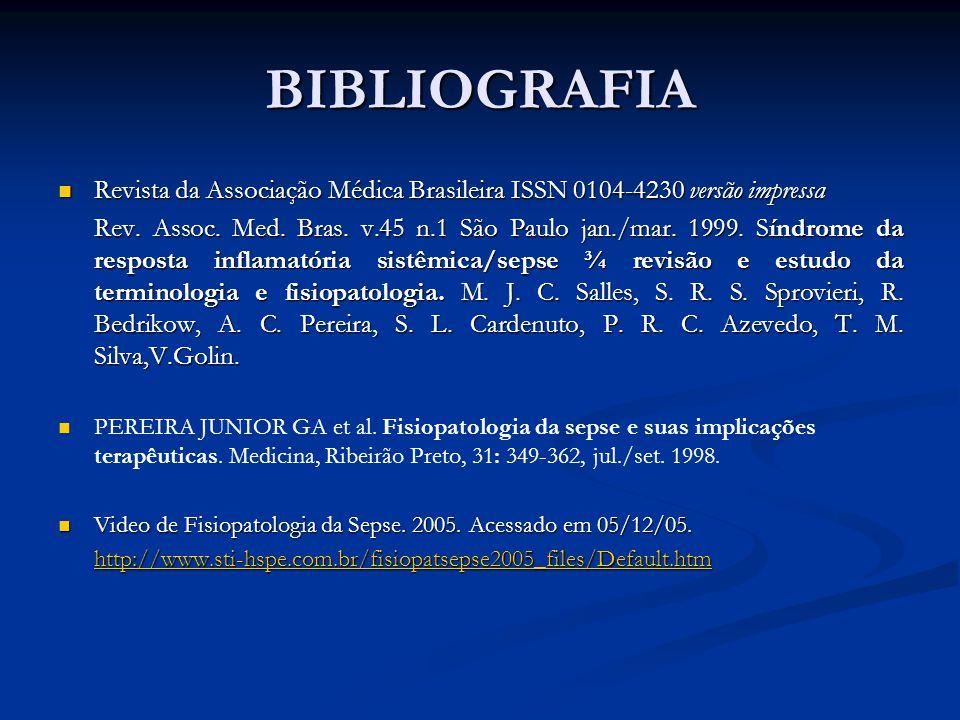 BIBLIOGRAFIA Revista da Associação Médica Brasileira ISSN 0104-4230 versão impressa Revista da Associação Médica Brasileira ISSN 0104-4230 versão impr