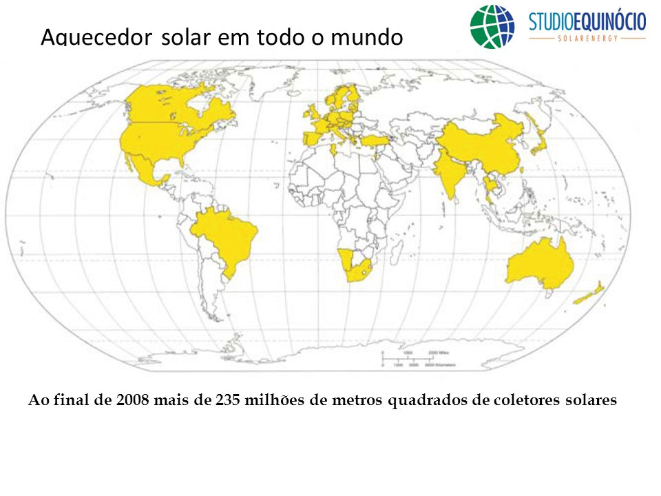 Aquecedor solar em todo o mundo Ao final de 2008 mais de 235 milhões de metros quadrados de coletores solares