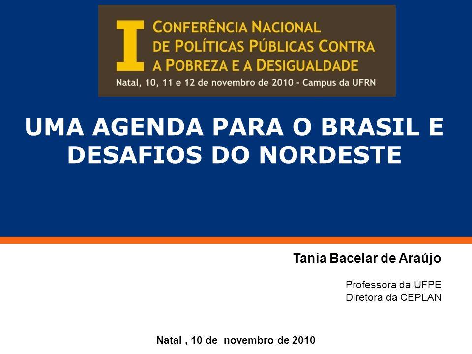 ROTEIRO 1.BRASIL : tendências recentes 2. BRASIL: bases de uma agenda transformadora 3.