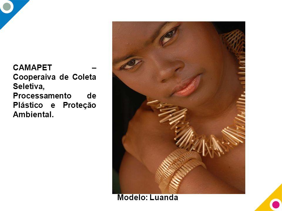 CAMAPET – Cooperaiva de Coleta Seletiva, Processamento de Plástico e Proteção Ambiental. Modelo: Luanda