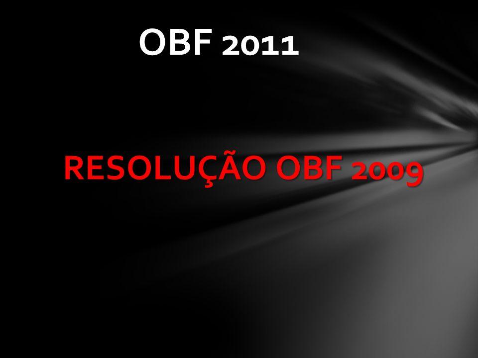 RESOLUÇÃO OBF 2009 OBF 2011